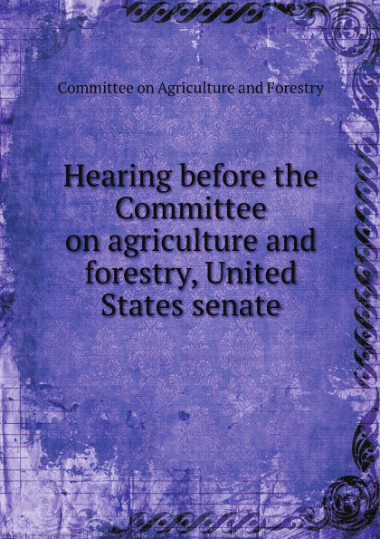 Committee on Agriculture and Forestry Hearing before the Committee on agriculture and forestry, United States senate journey to athens intermediate the united states olympic committee activity book