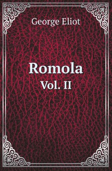 G. Eliot Romola. Vol. II все цены