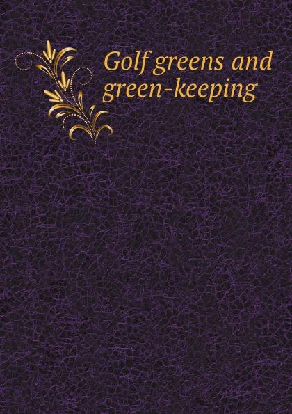 H.G. Hutchinson Golf greens and green-keeping us golf country кеды
