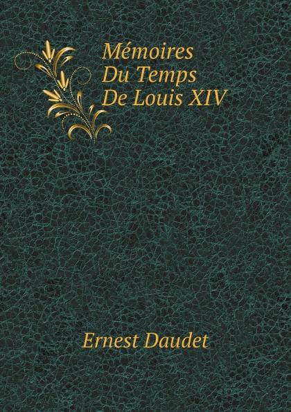 Фото - E. Daudet Memoires Du Temps De Louis XIV pilon
