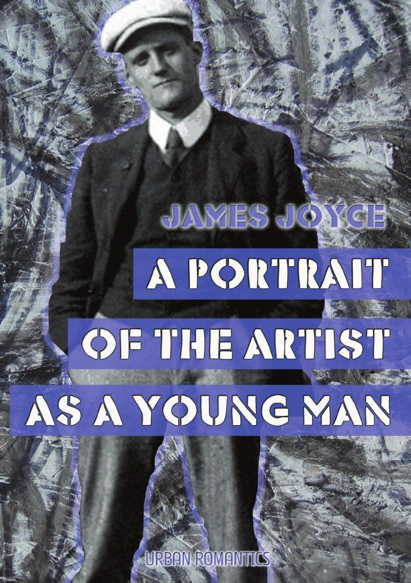 Дж. Джойс A Portrait of the Artist as a Young Man