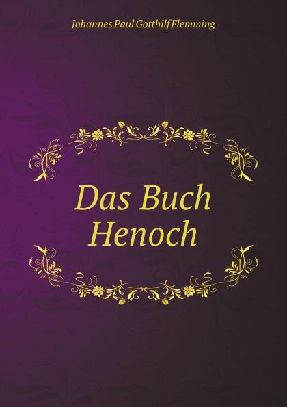 J. P.G. Flemming Das Buch Henoch henoch das zeitschiff