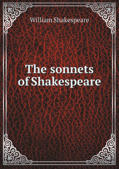 У. Шекспир The sonnets of Shakespeare