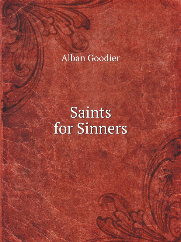 Alban Goodier Saints for Sinners henry james the ivory tower by henry james fiction classics literary