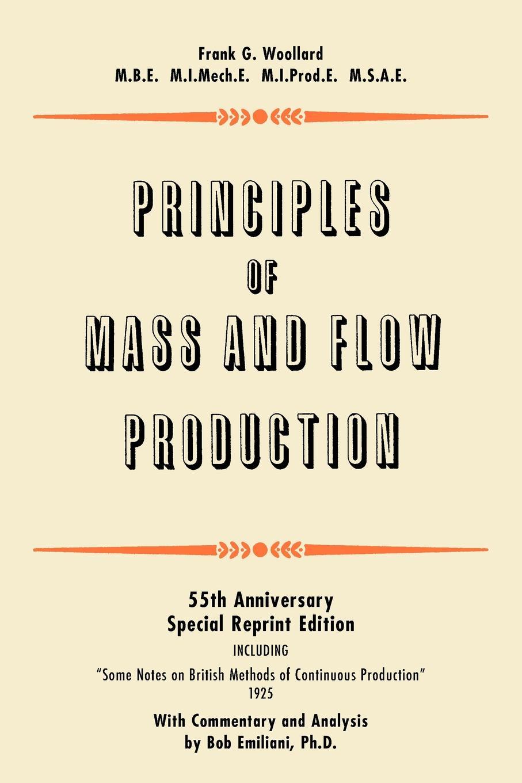 Frank G. Woollard Principles of Mass and Flow Production цена 2017