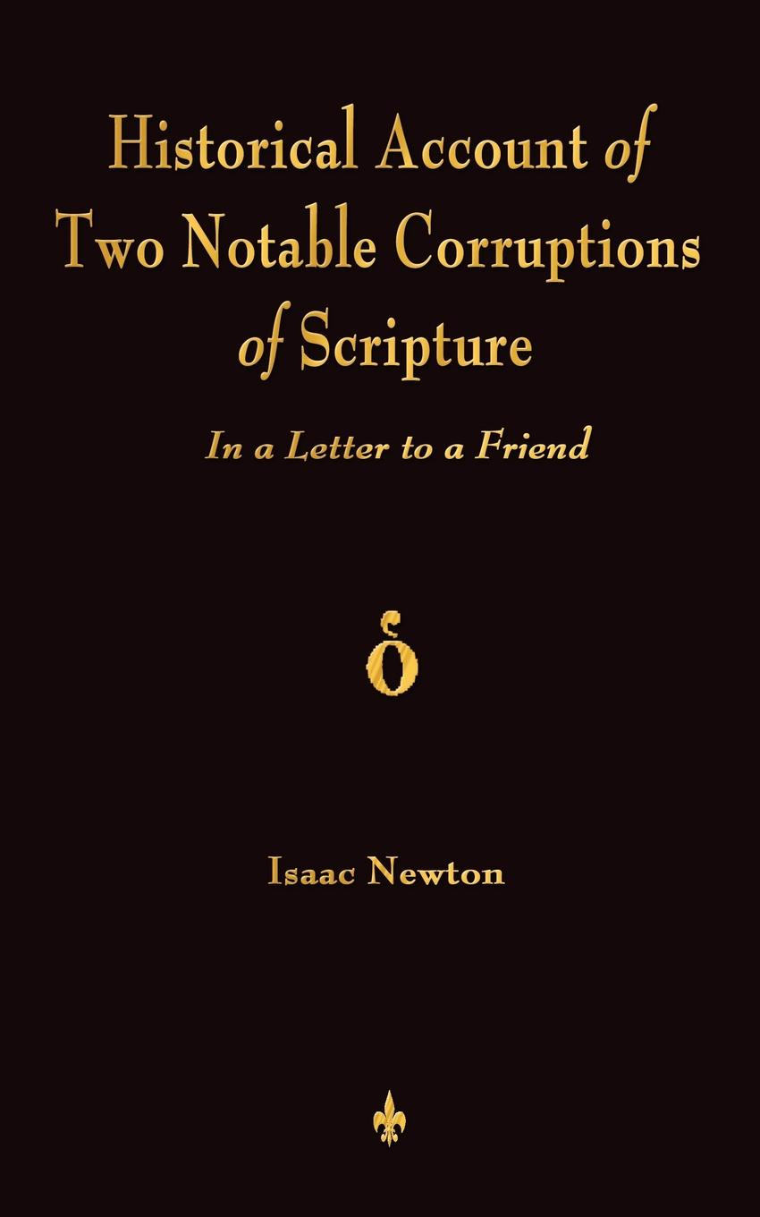 I. Newton A Historical Account Of Two Notable Corruptions Of Scripture. In A Letter To A Friend david brewster life of sir isaac newton
