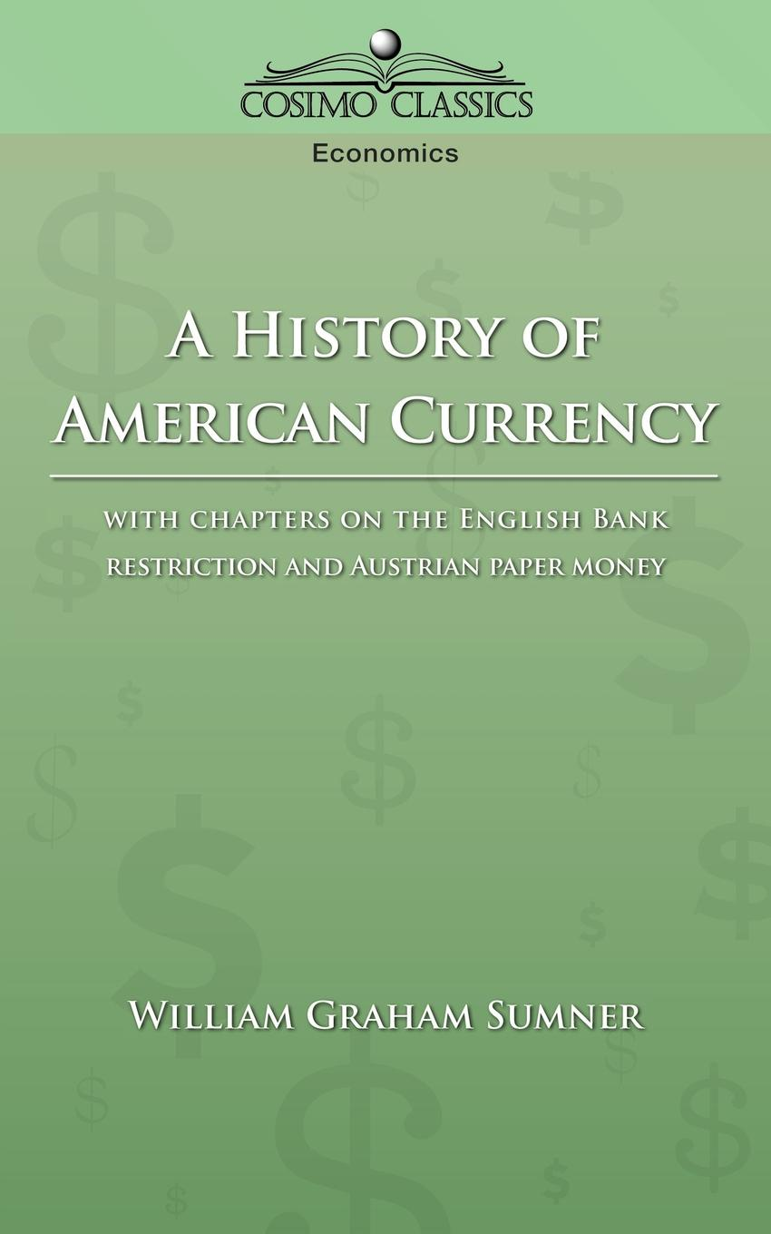 A History of American Currency A fascinating but often overlooked topic is establishment...