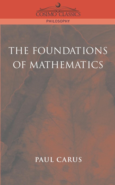 цены на Paul Carus The Foundations of Mathematics в интернет-магазинах