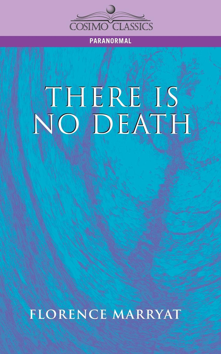 Florence Marryat There Is No Death calculated in death