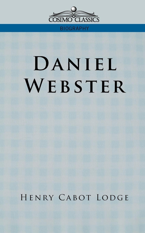 Henry Cabot Lodge Daniel Webster random house webster s dictionary revised edition