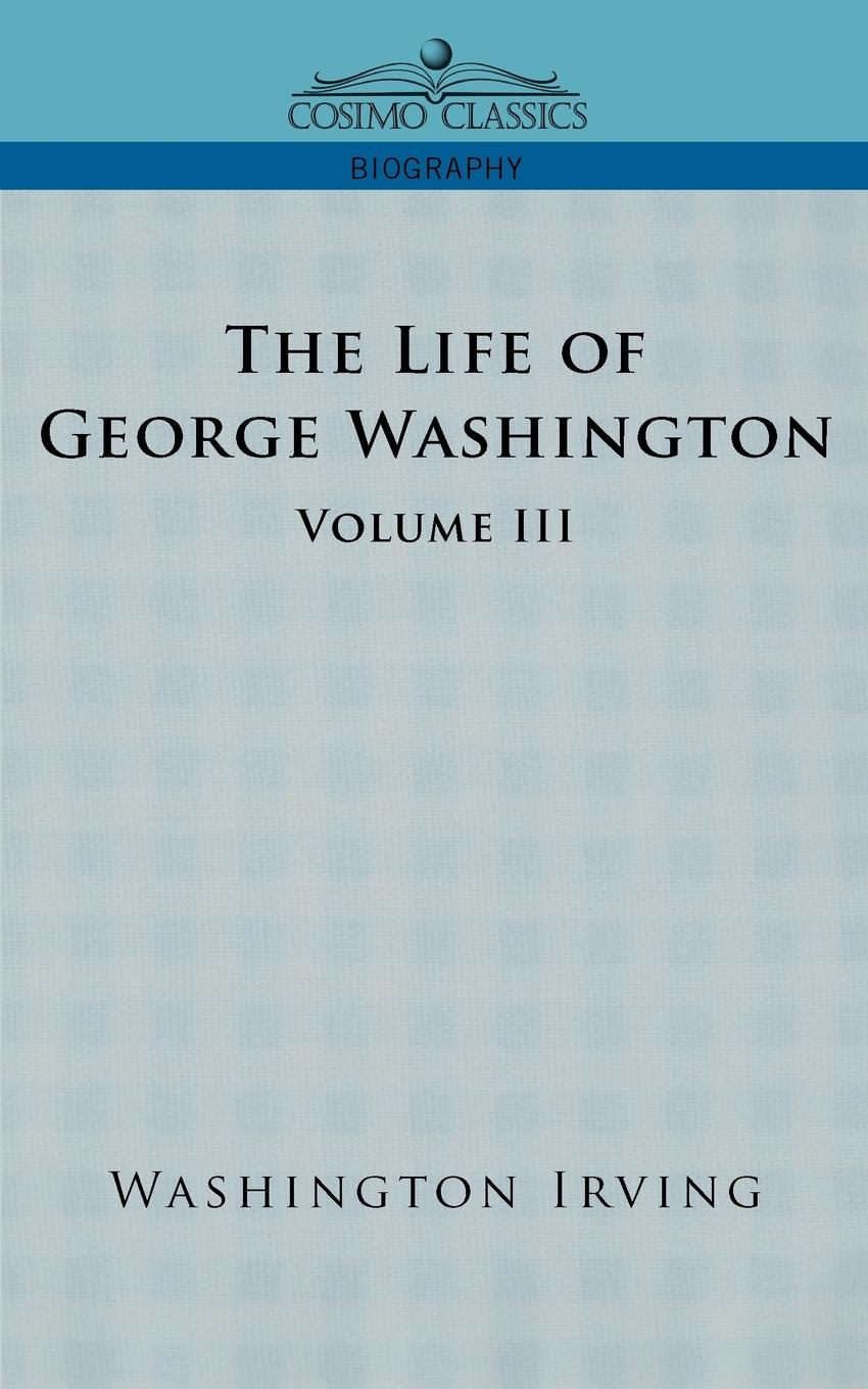 Washington Irving The Life of George Washington - Volume III bosch pseudonymous if you re reading this it s too late