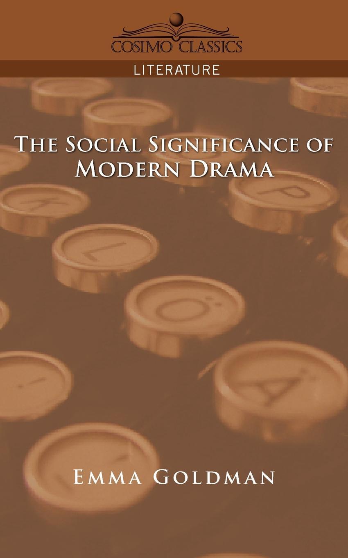 цены на Emma Goldman The Social Significance of Modern Drama  в интернет-магазинах