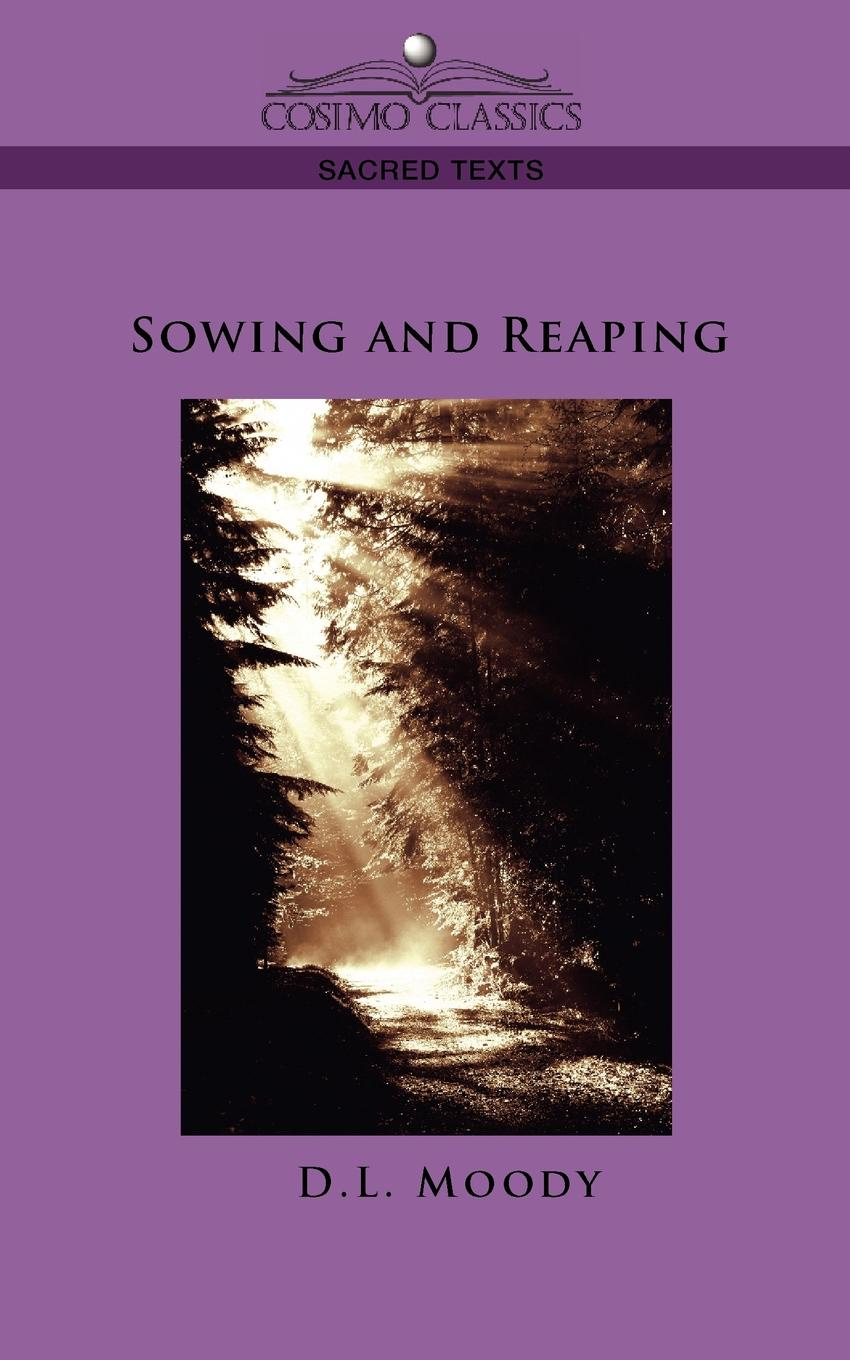 D. L. Moody Sowing and Reaping недорго, оригинальная цена
