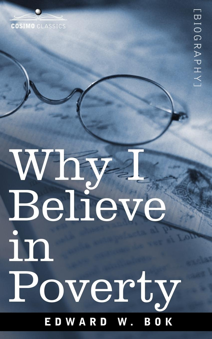 Edward W. Bok Why I Believe in Poverty Including, Two Persons