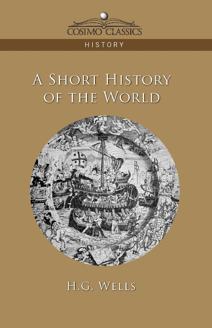 H. G. Wells A Short History of the World