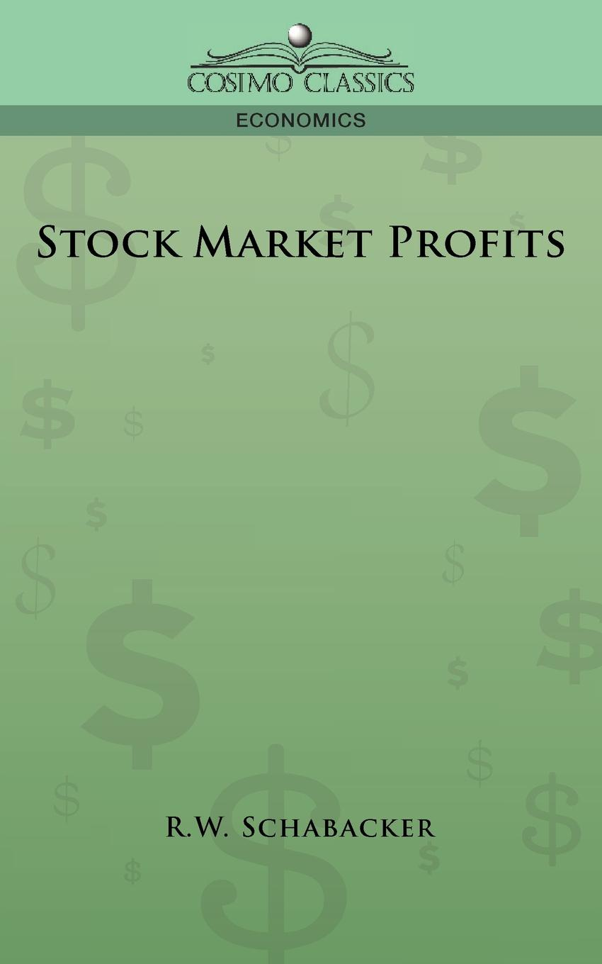 R. W. Schabacker Stock Market Profits michael archer d the forex chartist companion a visual approach to technical analysis