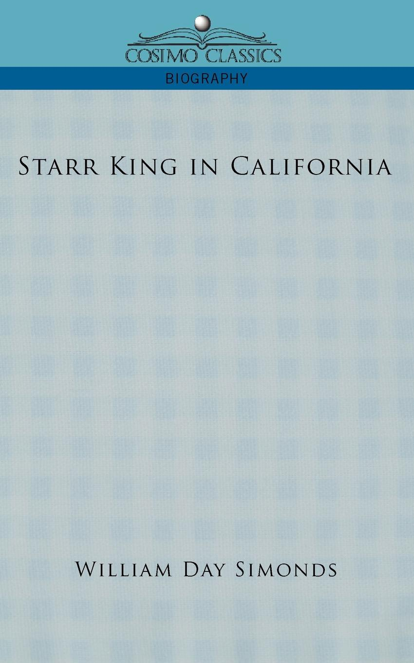 Starr King in California There was in his face the serenity of who seen vision,...