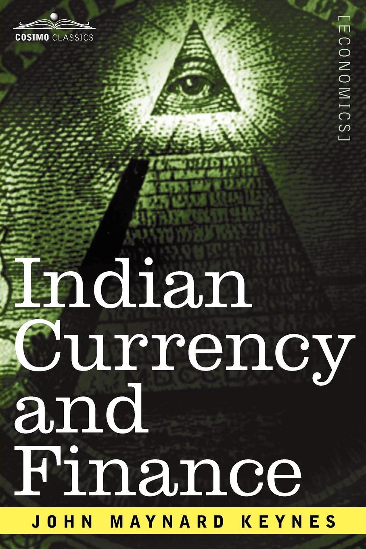 лучшая цена John Maynard Keynes Indian Currency and Finance