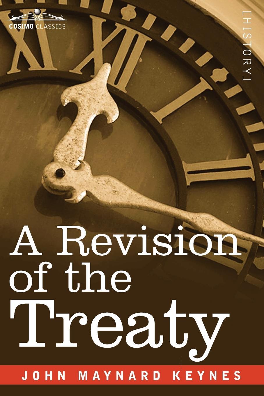 лучшая цена John Maynard Keynes A Revision of the Treaty