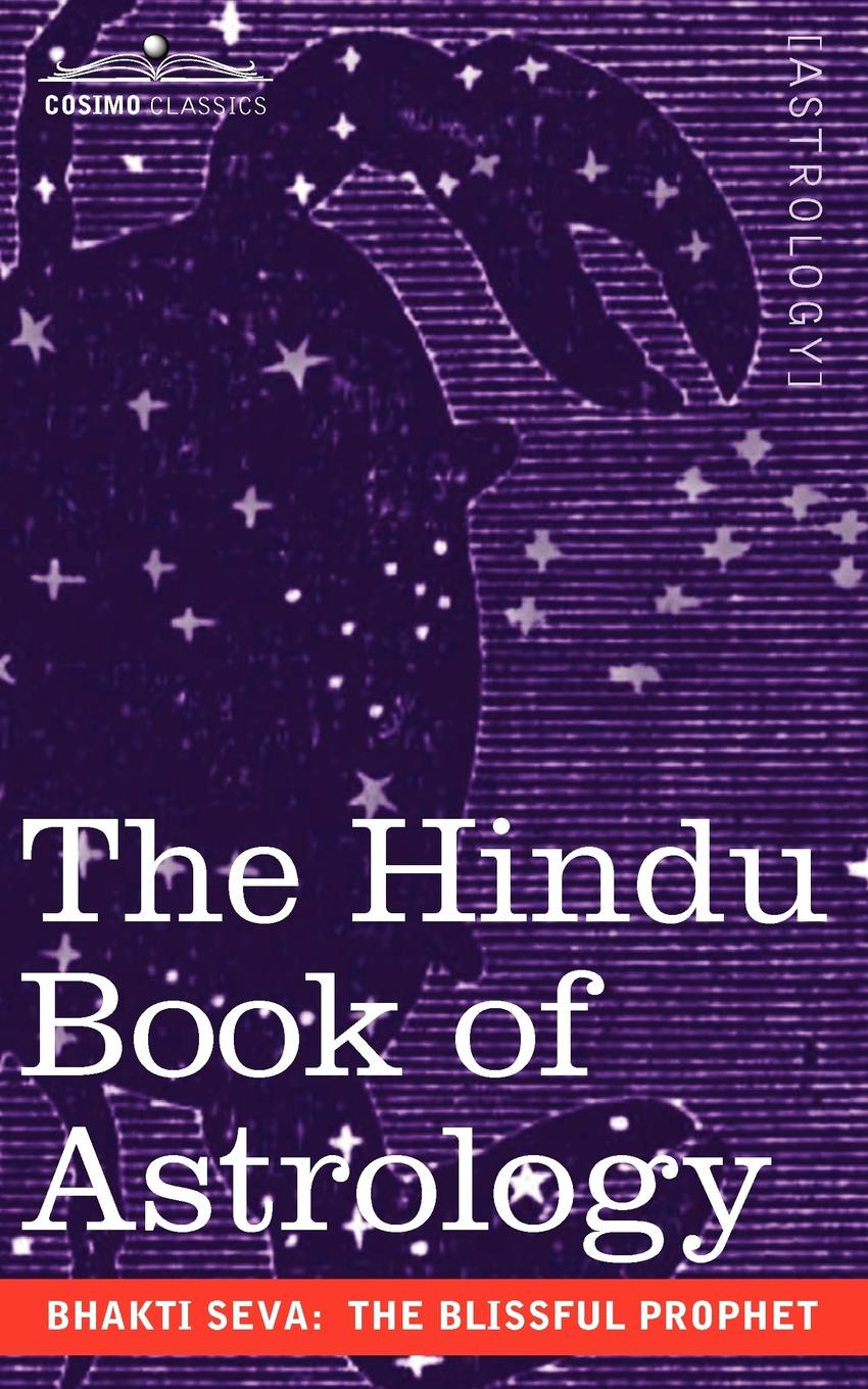 The Blissful Prophet Bhakti Seva The Hindu Book of Astrology ben stein what would ben stein do applying the wisdom of a modern day prophet to tackle the challenges of work and life