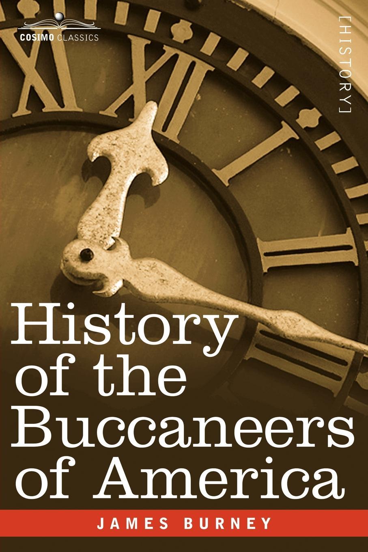 цены на James Burney History of the Buccaneers of America  в интернет-магазинах