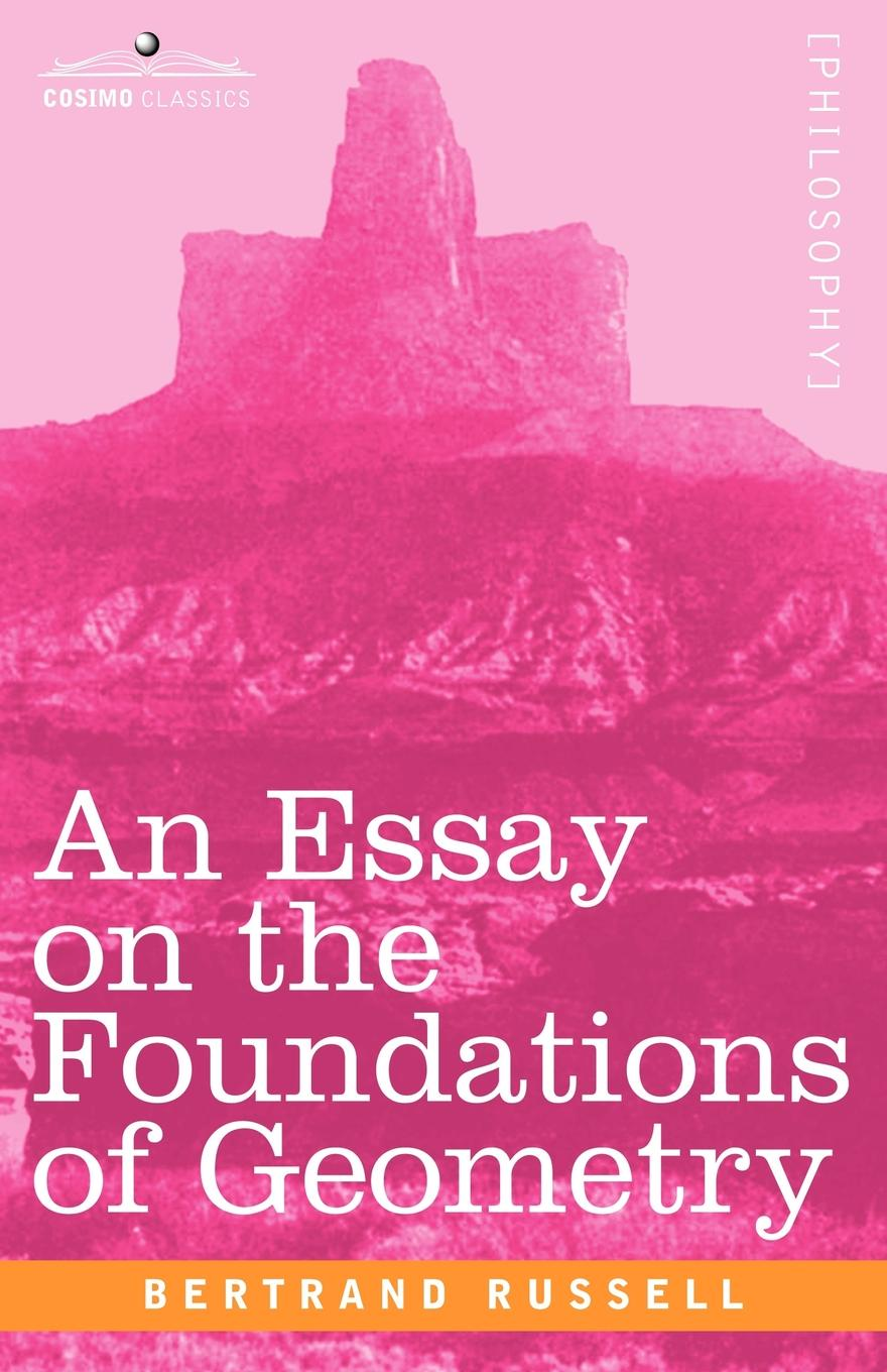 Bertrand Russell An Essay on the Foundations of Geometry russell bertrand the problems of philosophy