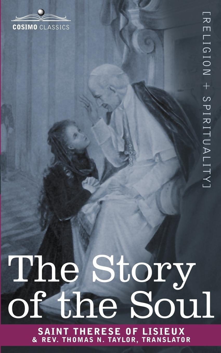 Фото - Saint Therese of Lisieux The Story of the Soul therese of lisieux michael day story of a soul the autobiography of st therese of lisieux