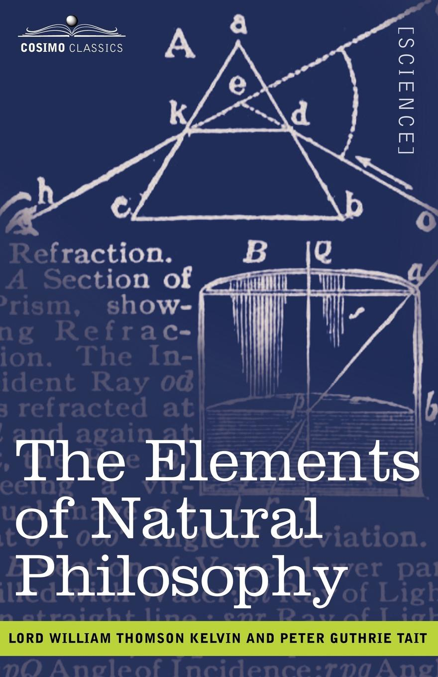 william irwin ender s game and philosophy the logic gate is down Lord William Thomson Kelvin, Peter Guthrie Tait The Elements of Natural Philosophy