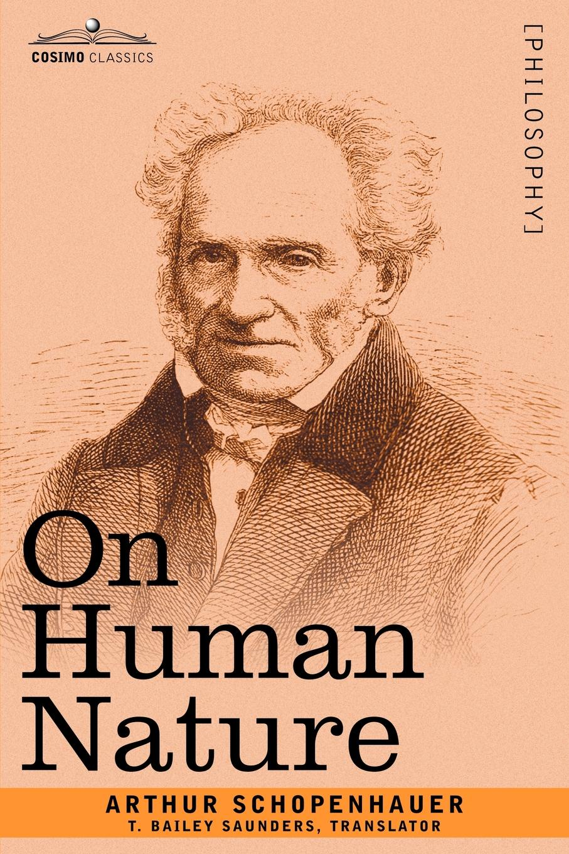 Артур Шопенгауэр On Human Nature