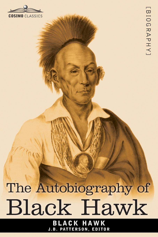 Black Hawk The Autobiography of Black Hawk the hawk and the dove the silver age