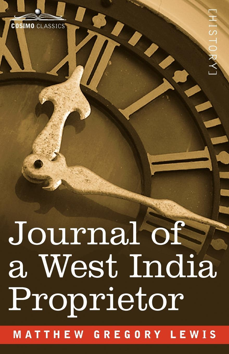 Matthew Gregory Lewis Journal of a West India Proprietor