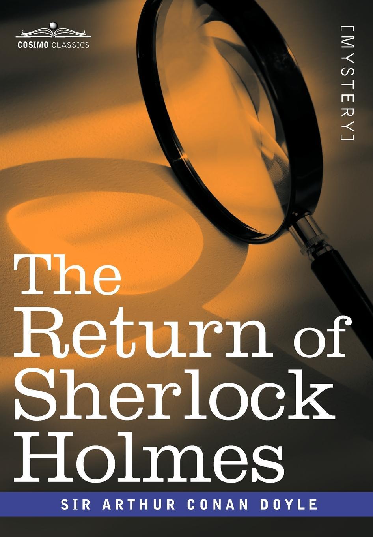 Arthur Conan Doyle The Return of Sherlock Holmes
