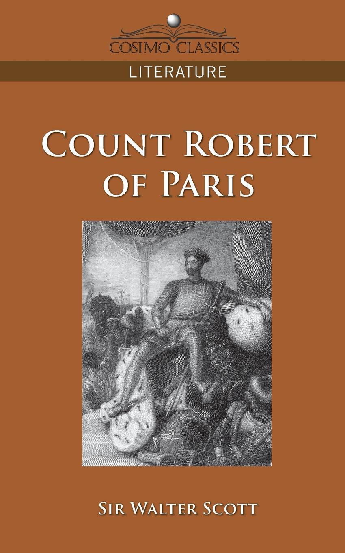 где купить Walter Scott, Sir Walter Scott Count Robert of Paris по лучшей цене