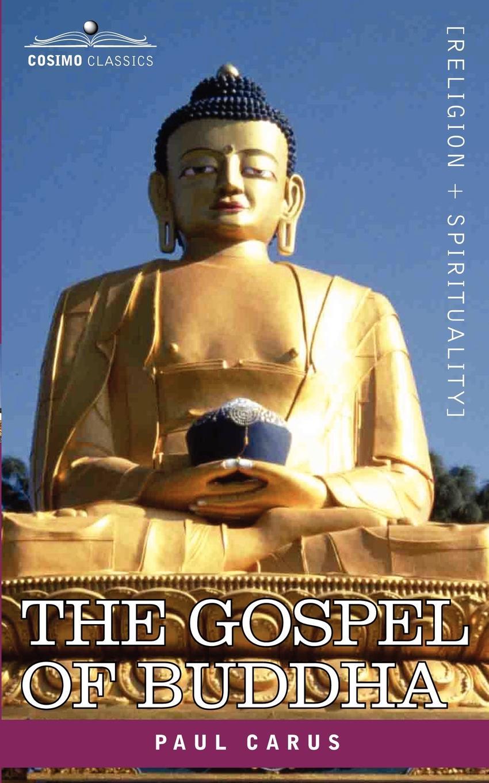 Paul Carus The Gospel of Buddha