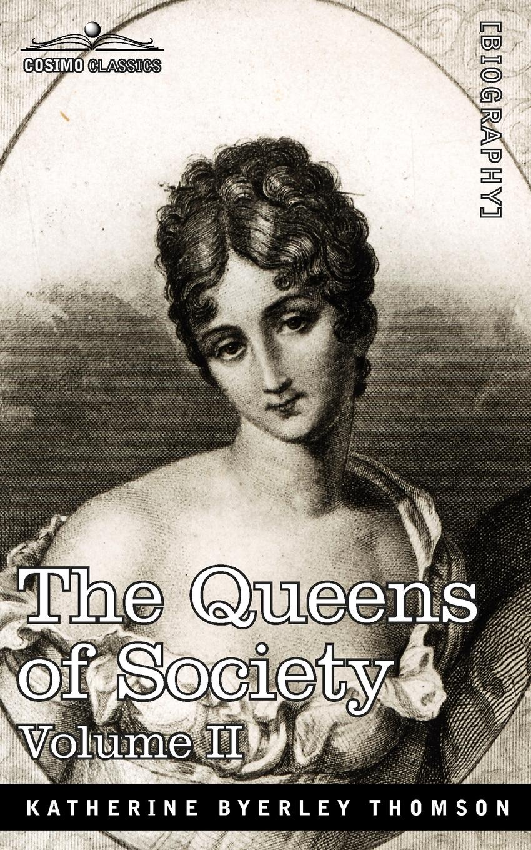Grace Wharton, Philip Wharton The Queens of Society - In Two Volumes, Vol. II