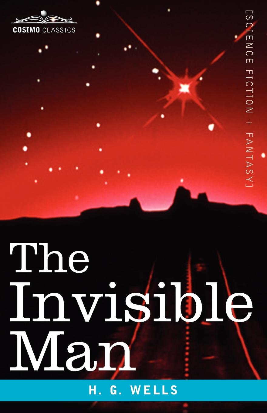 H. G. Wells The Invisible Man wells h the invisible man