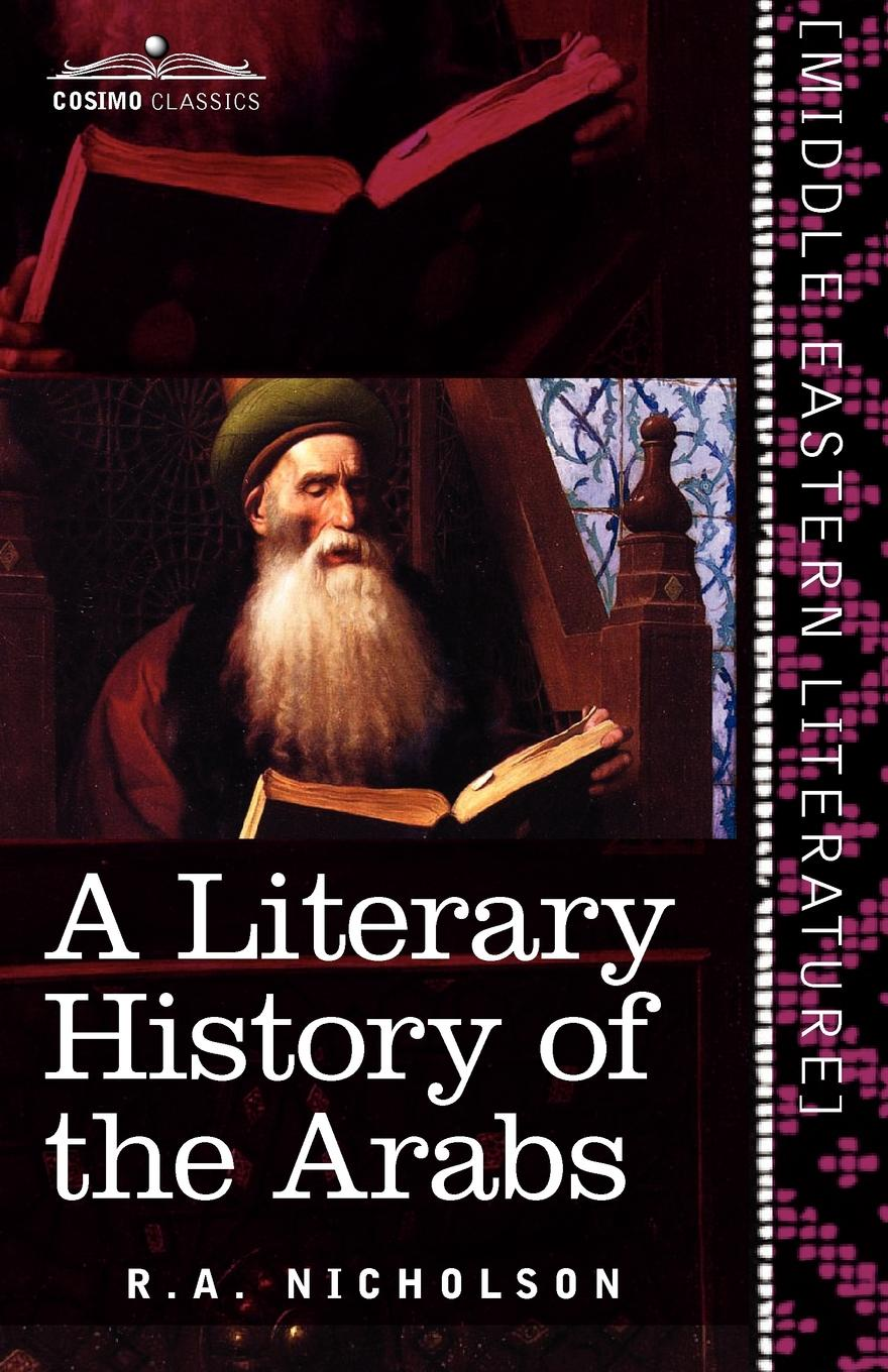 R. A. Nicholson A Literary History of the Arabs the translation of english compounds of the bbc news texts into arabic