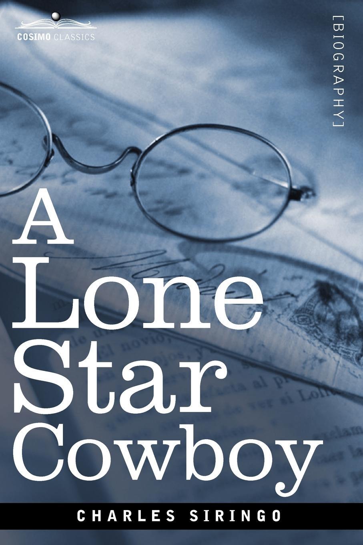 Charles Siringo A Lone Star Cowboy jill limber captivating a cowboy