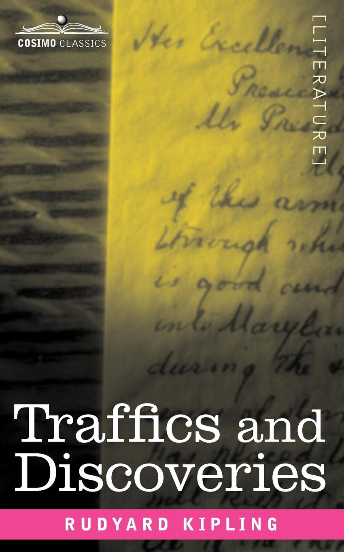 Фото - Rudyard Kipling Traffics and Discoveries kipling r the jungle book isbn 9781909621817
