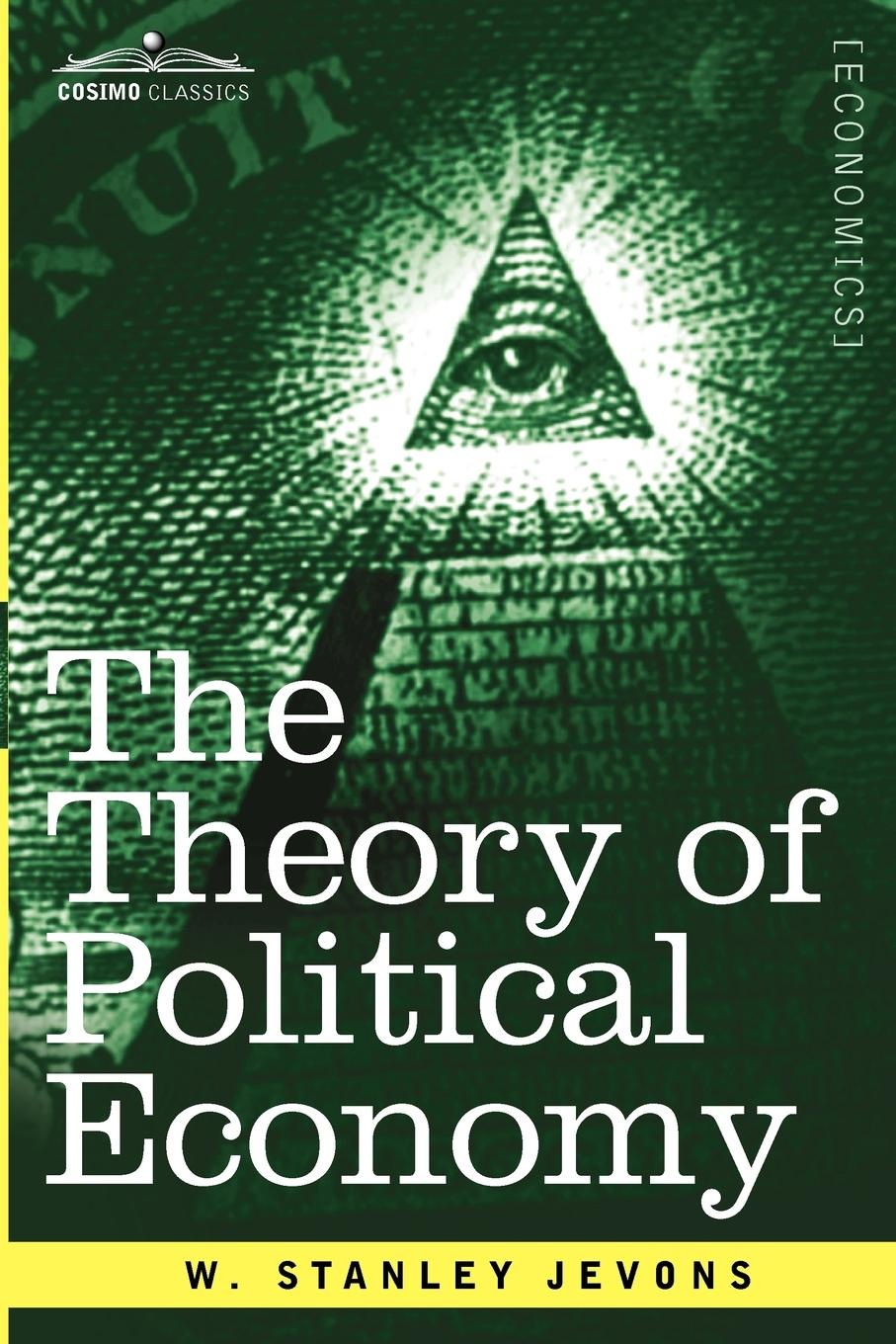 W. Stanley Jevons The Theory of Political Economy john ruskin the political economy of art