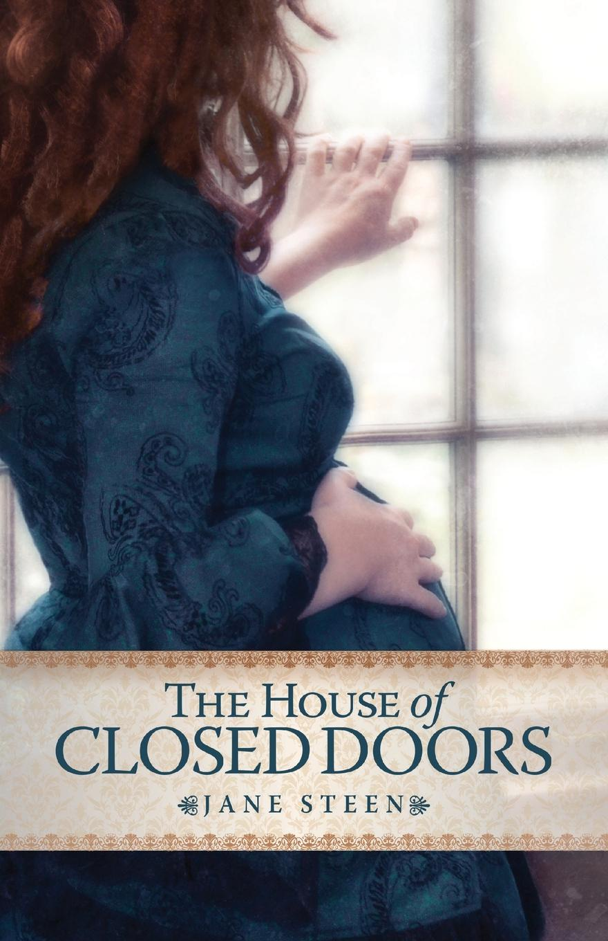Jane Steen The House of Closed Doors