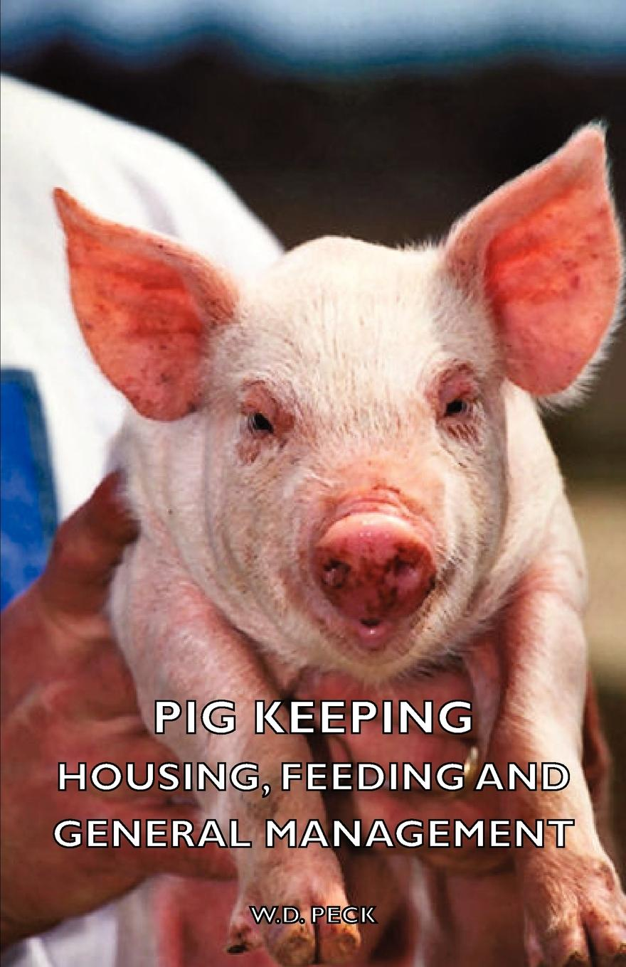 W. D. Peck Pig Keeping - Housing, Feeding and General Management accounting standards and earnings management
