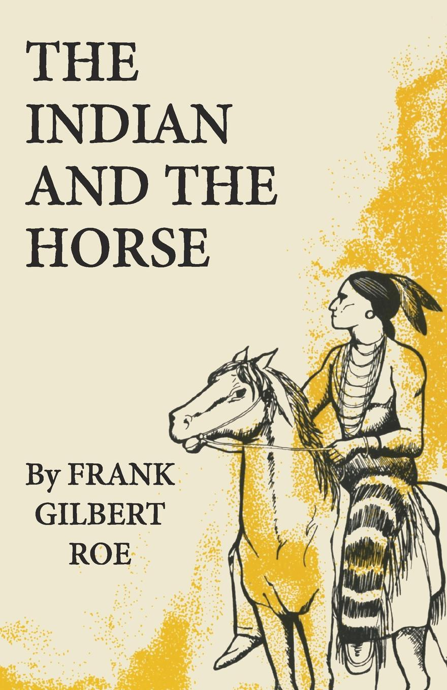 Frank Gilbert Roe The Indian and the Horse running horse printed unframed canvas paintings