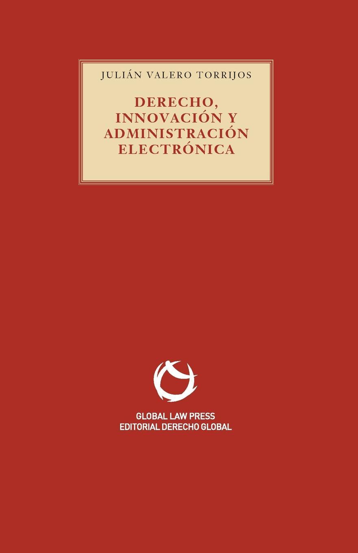 Julian Valero Derecho, Innovacion y Administracion electronica
