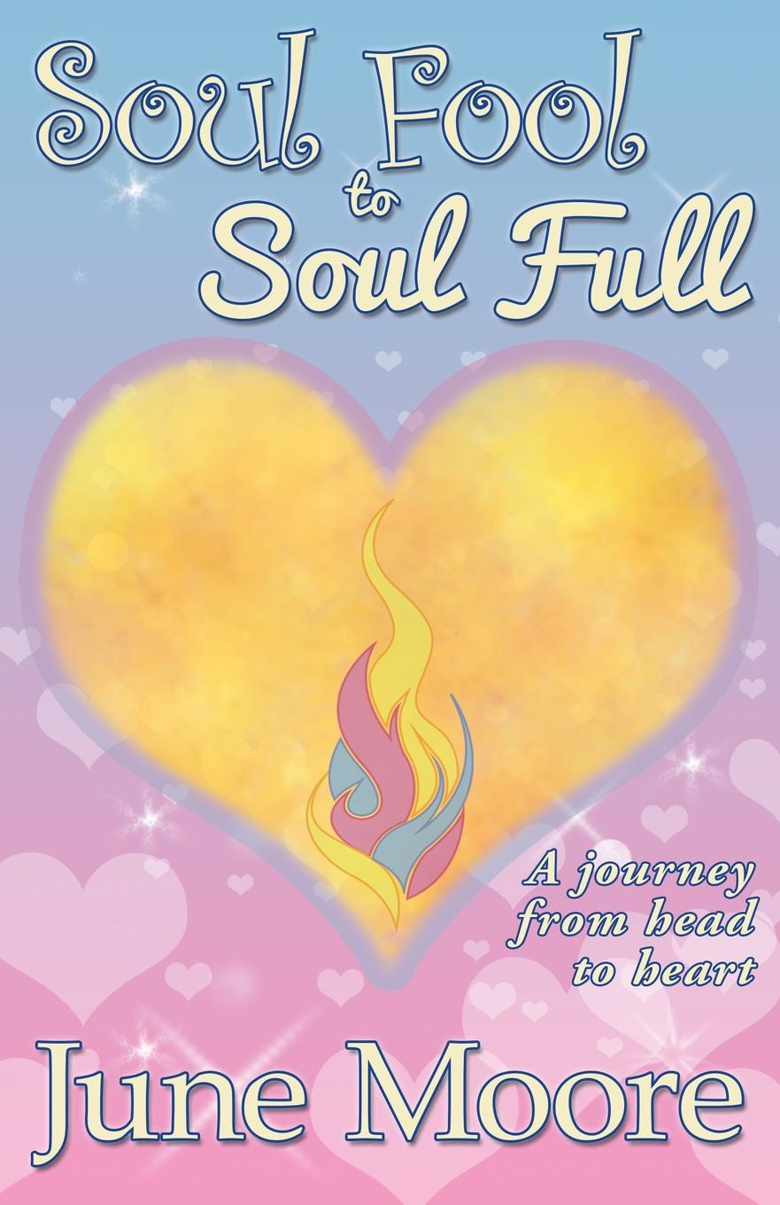 June Moore Soul Fool to Soul Full never let a fool kiss you or a kiss fool you