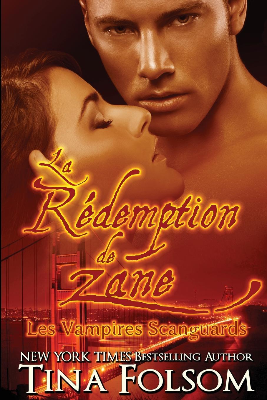 Tina Folsom La redemption de Zane tina folsom le retour de luther