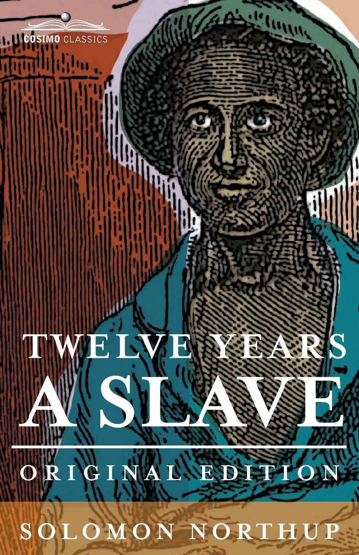 Solomon Northup Twelve Years a Slave стоимость