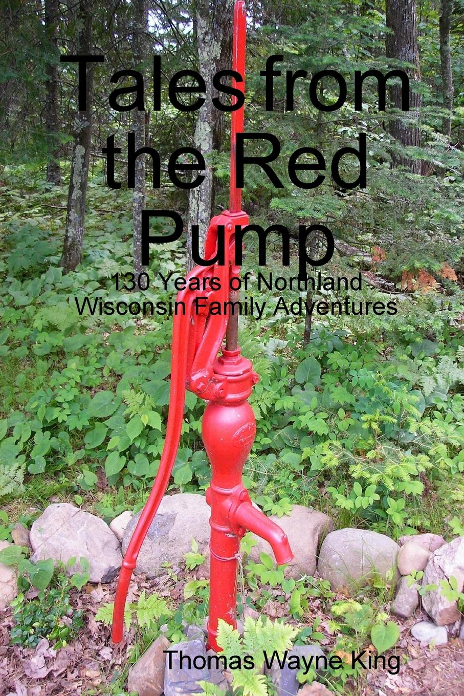 Thomas Wayne King Tales from the Red Pump volume 1 daniel miller tales from facebook