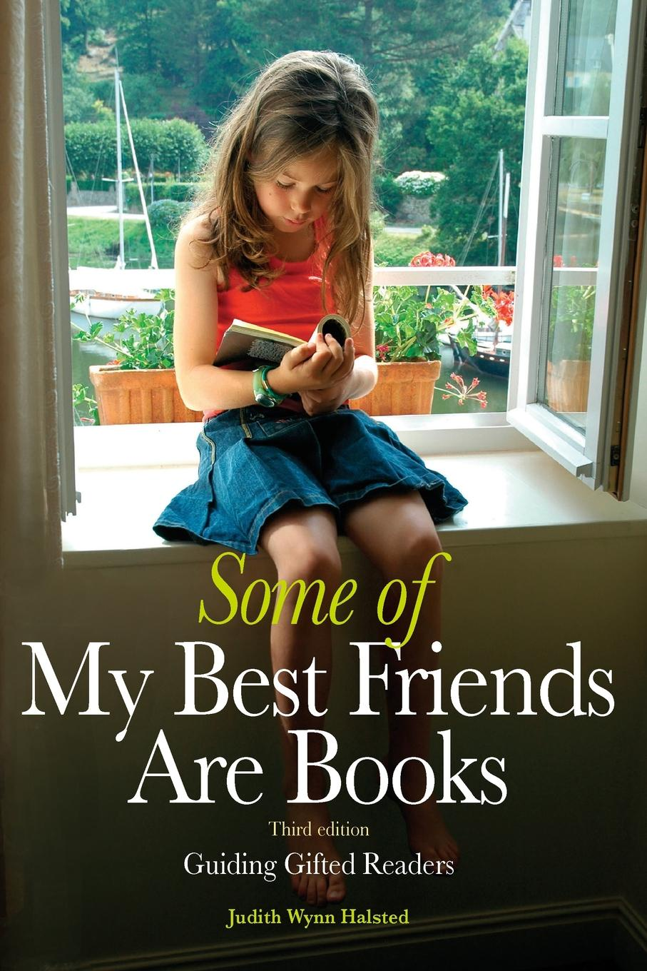 Judith Wynn Halsted Some of My Best Friends Are Books. Guiding Gifted Readers (3rd edition) strachey lytton books and characters french