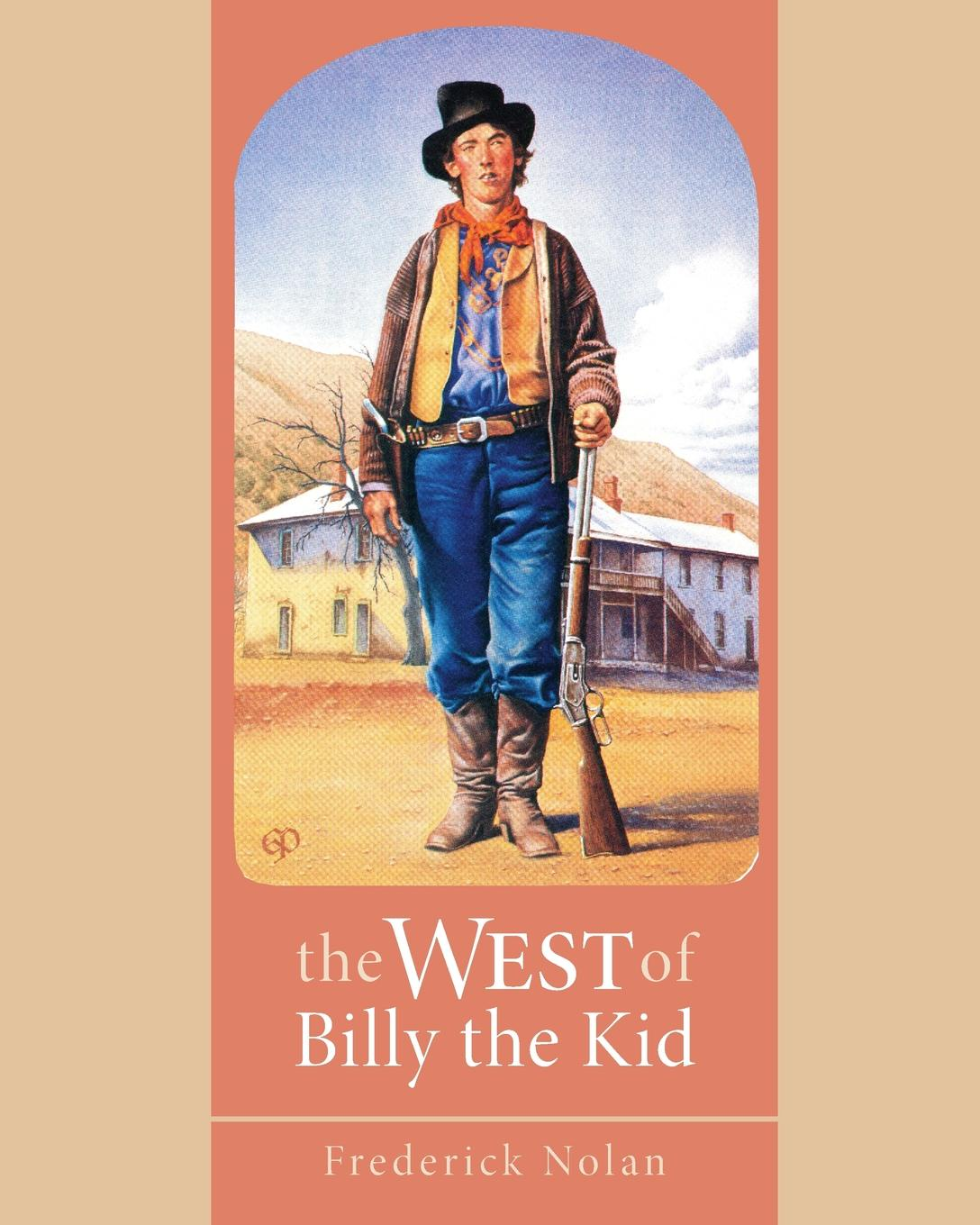 Frederick Nolan West of Billy the Kid